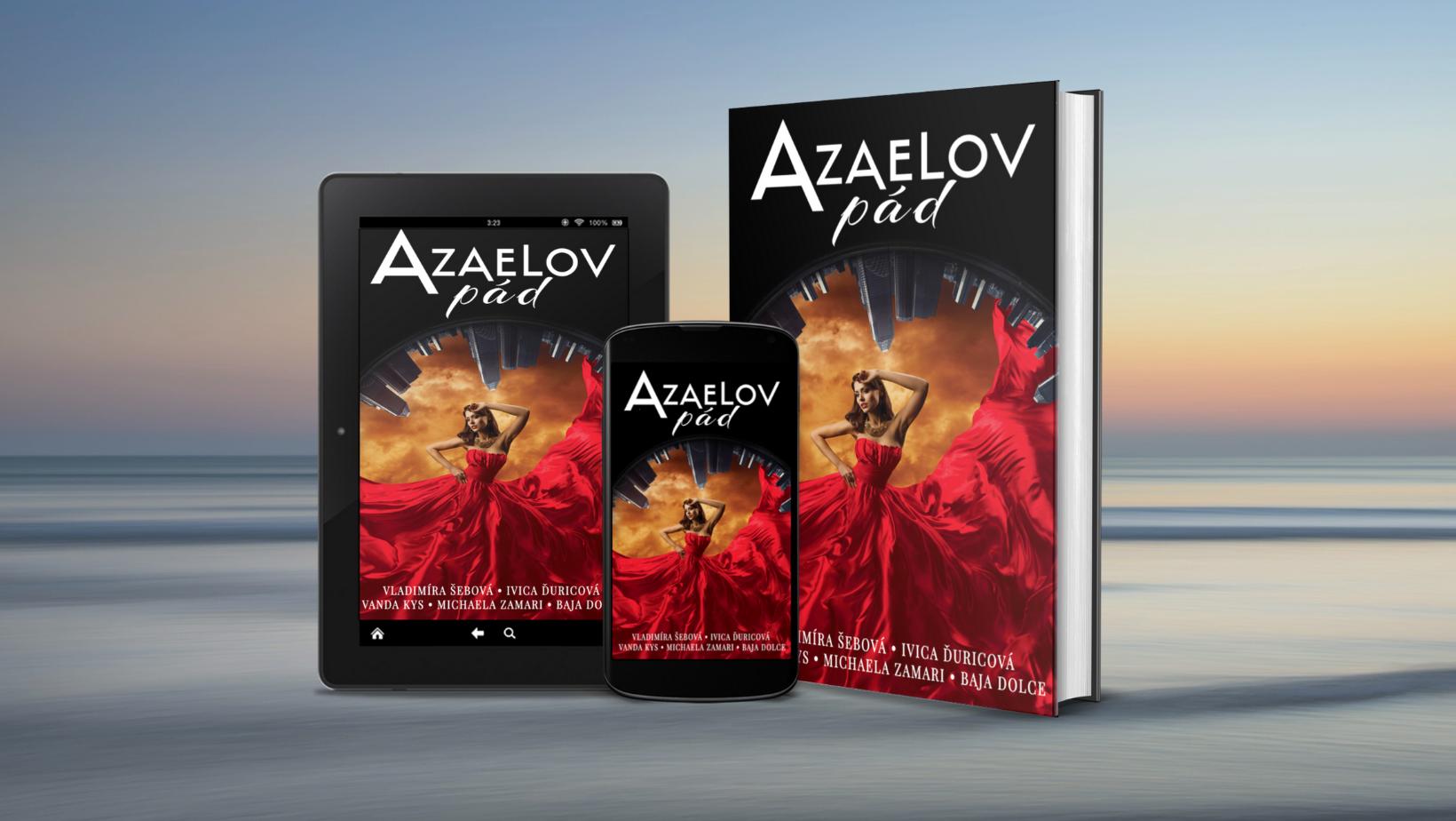 Autorská štafeta – Azaelov pád